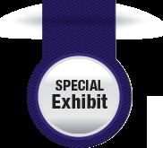 Special Exhibit